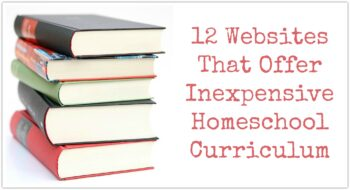 12 Websites That Offer Inexpensive Homeschool Curriculum