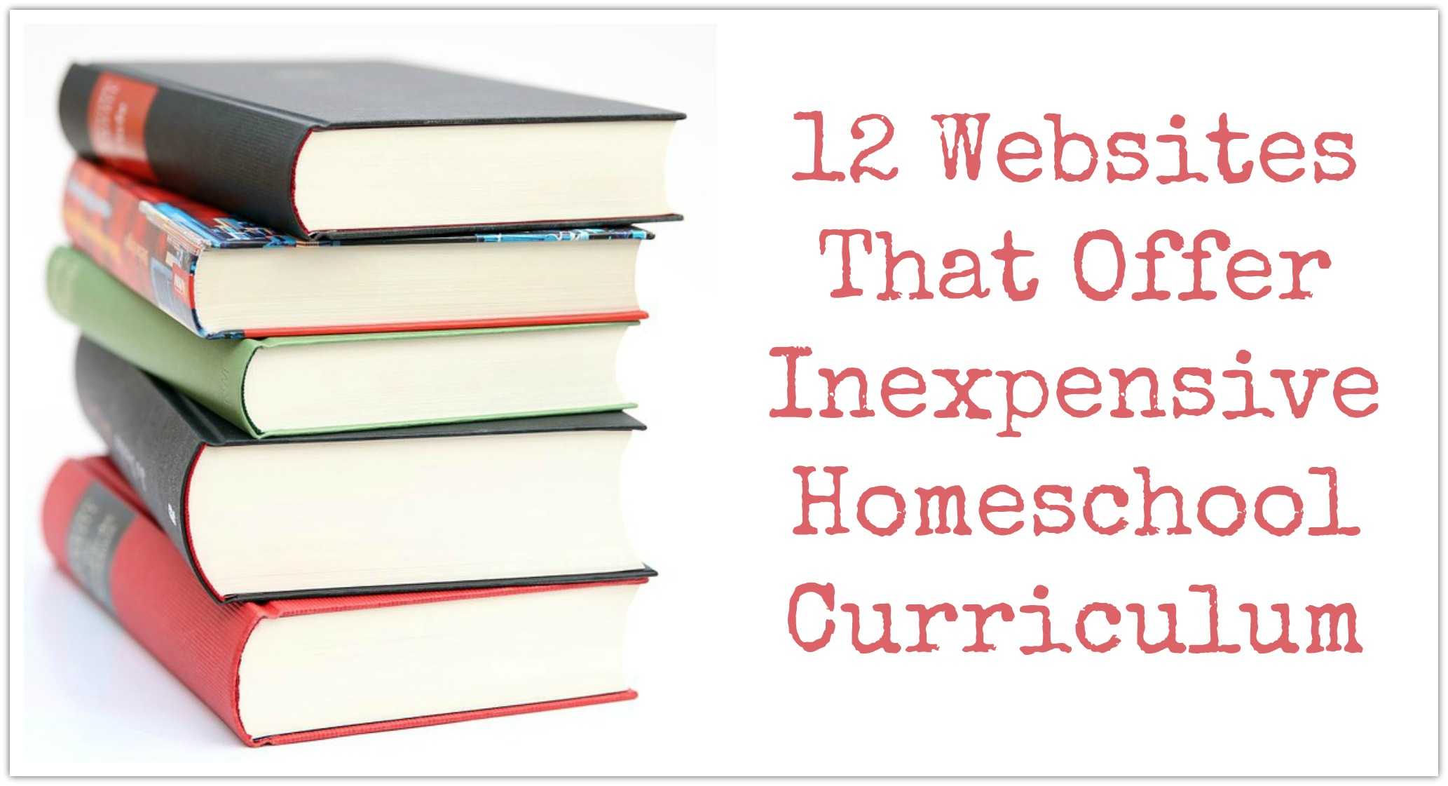 12 Websites That Offer Inexpensive Homeschool Curriculum Discover